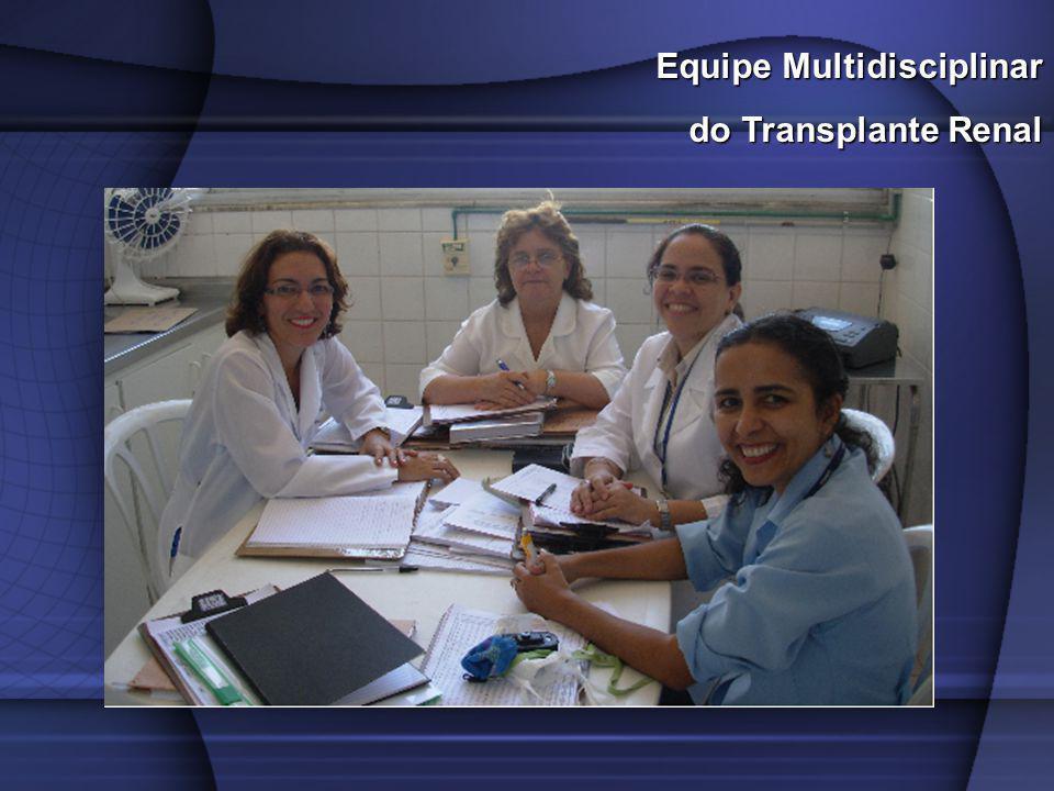 Equipe Multidisciplinar do Transplante Renal