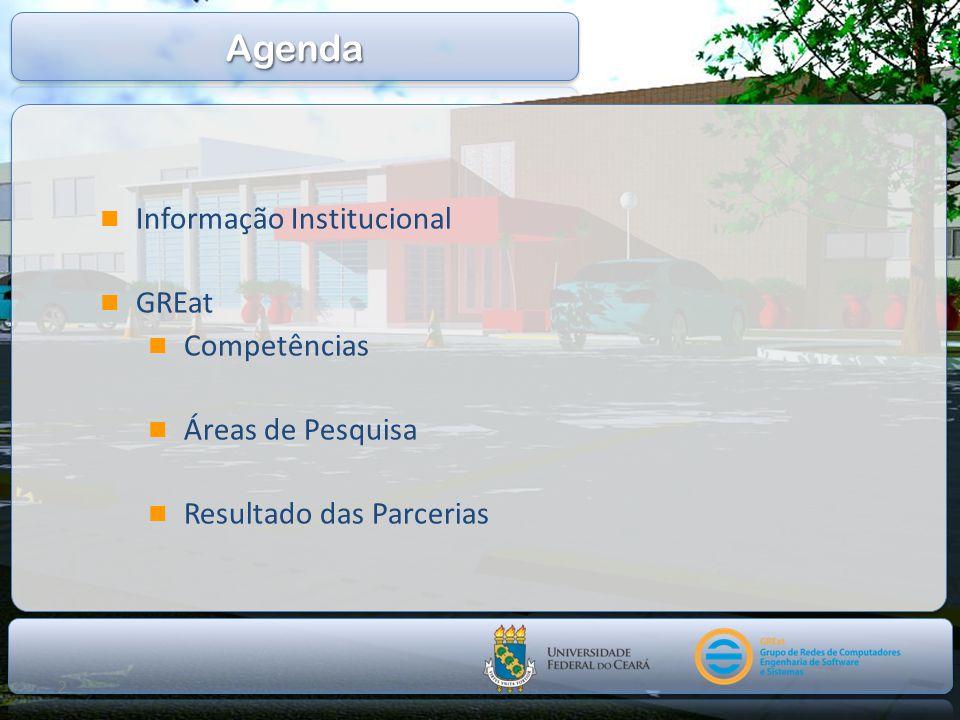2 Informação Institucional GREat Competências Áreas de Pesquisa Resultado das Parcerias