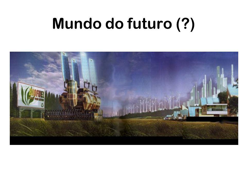 Mundo do futuro (?)
