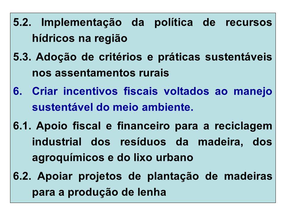 5.2. Implementação da política de recursos hídricos na região 5.3.