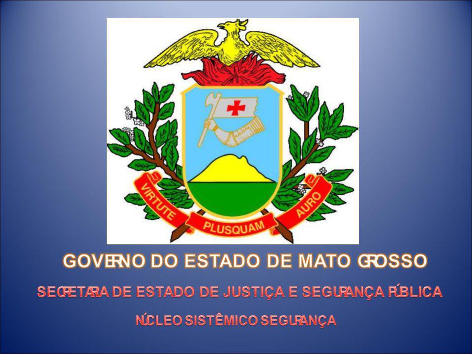 GOVERNO ESTADUAL Missão: Implementar um novo modelo de gestão do Estado de Mato Grosso, promover a inclusão social, o desenvolvimento econômico sustentável e a superação das desigualdades sociais e regionais.