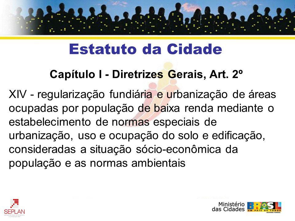 Capítulo I - Diretrizes Gerais, Art.