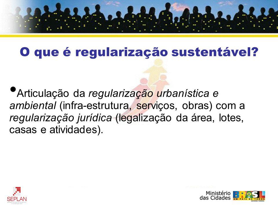 O que é regularização sustentável.