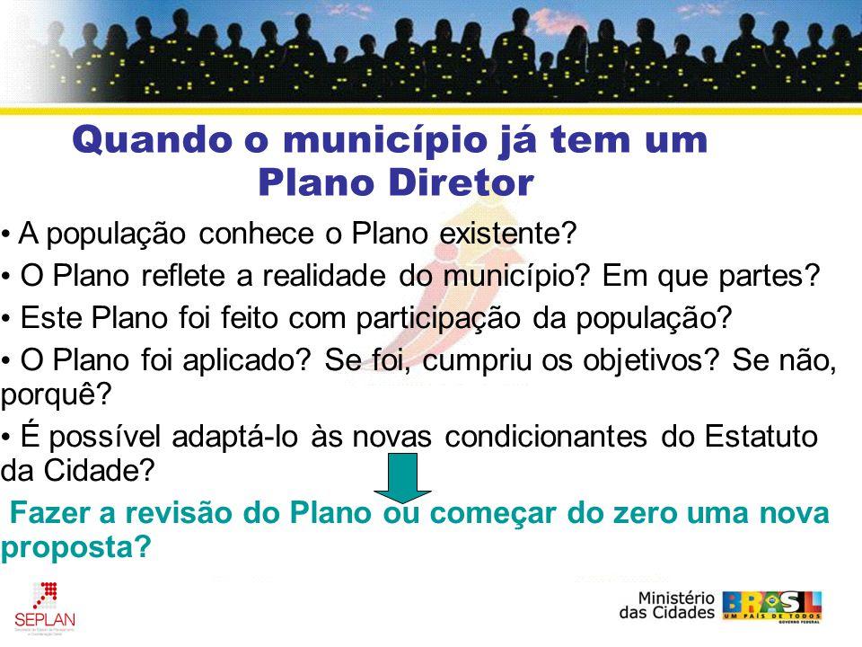 A população conhece o Plano existente. O Plano reflete a realidade do município.