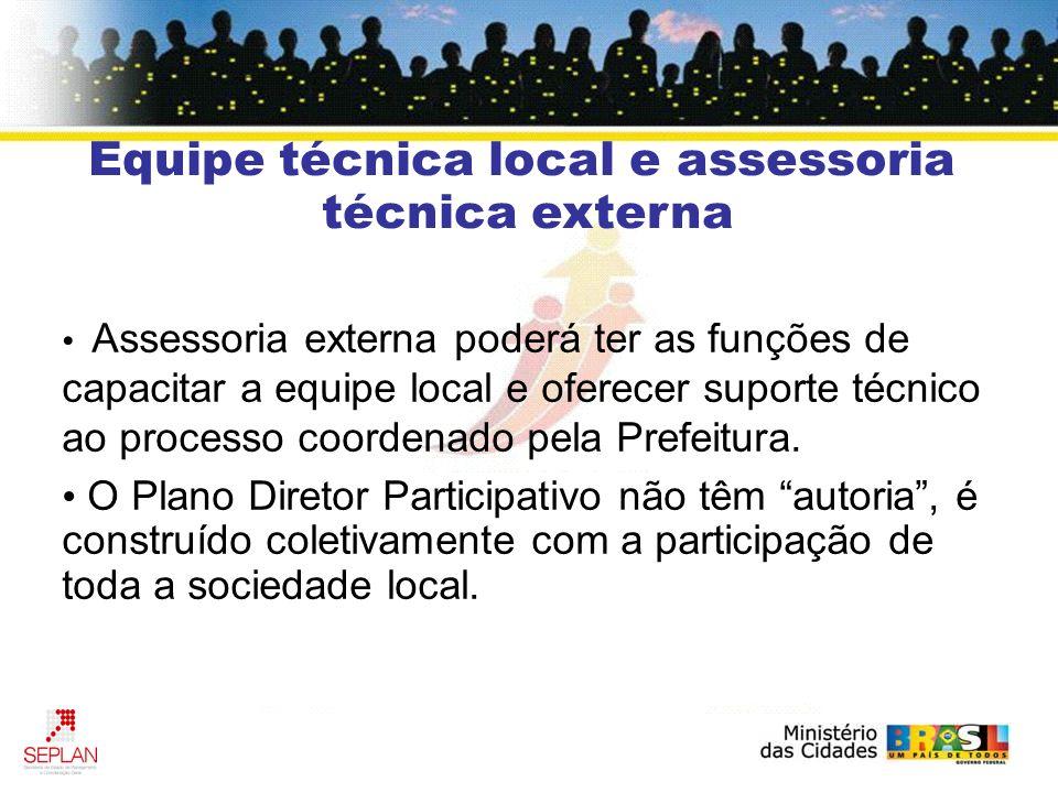 Assessoria externa poderá ter as funções de capacitar a equipe local e oferecer suporte técnico ao processo coordenado pela Prefeitura.