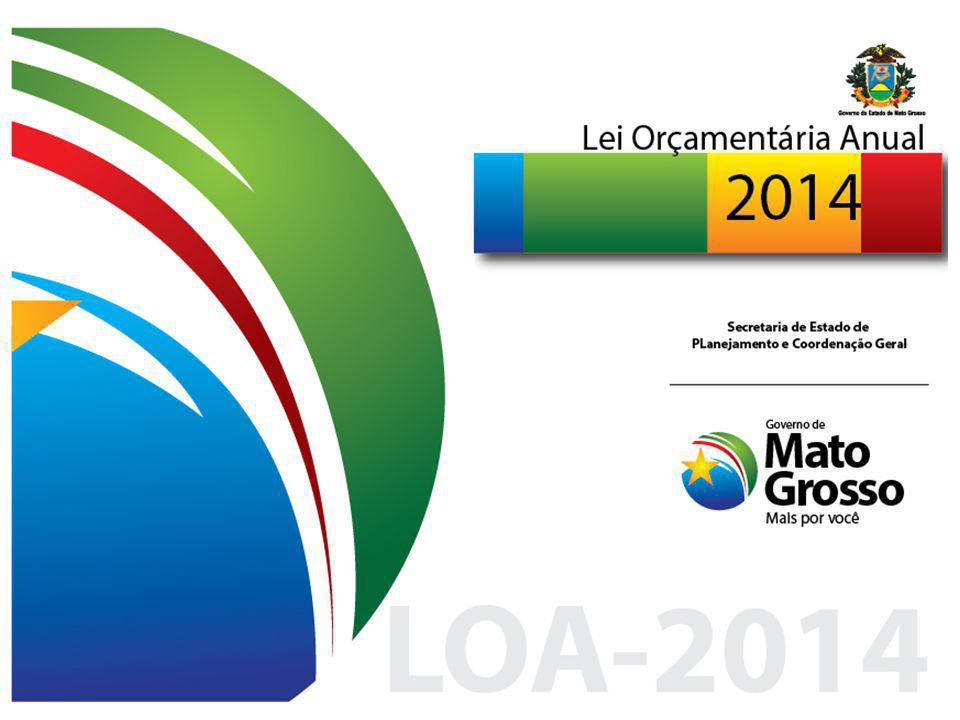 AUDIÊNCIA PÚBLICA PLOA 2014 Cuiabá-MT, novembro/2013 SEPLAN Secretaria de Estado de Planejamento e Coordenação Geral GOVERNO DO ESTADO DE MATO GROSSO