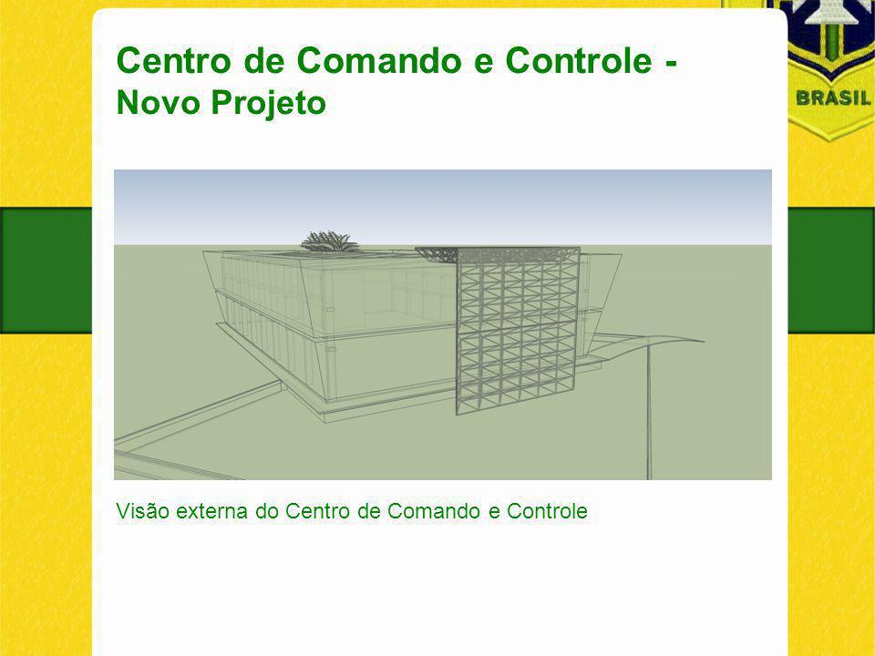 Centro de Comando e Controle - Novo Projeto Visão externa do Centro de Comando e Controle