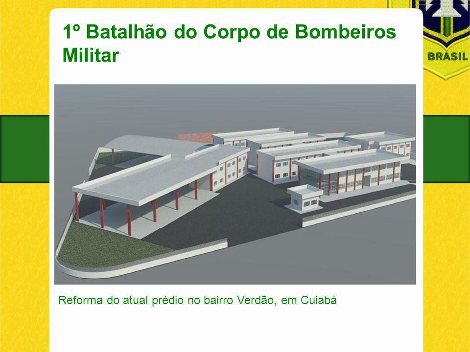 1º Batalhão do Corpo de Bombeiros Militar Reforma do atual prédio no bairro Verdão, em Cuiabá