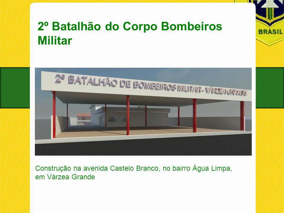 2º Batalhão do Corpo Bombeiros Militar Construção na avenida Castelo Branco, no bairro Água Limpa, em Várzea Grande