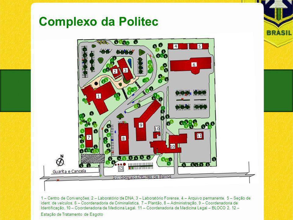 Complexo da Politec 1 – Centro de Convenções, 2 – Laboratório de DNA, 3 – Laboratório Forense, 4 – Arquivo permanente, 5 – Seção de ident.