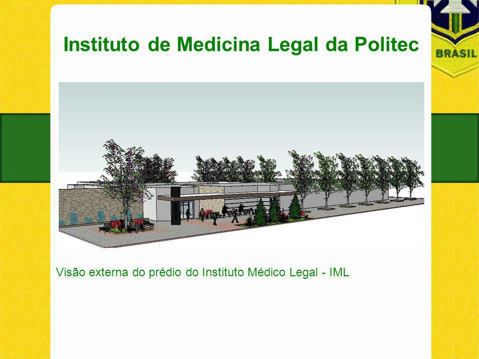 Instituto de Medicina Legal da Politec Visão externa do prédio do Instituto Médico Legal - IML