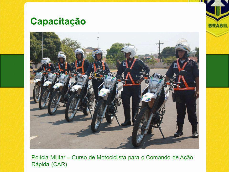 Capacitação Polícia Militar – Curso de Motociclista para o Comando de Ação Rápida (CAR)