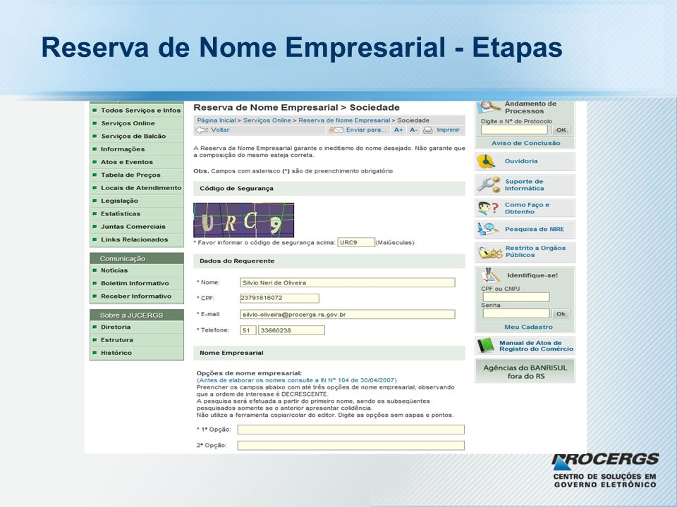 Muito obrigado! Silvio Neri de Oliveira silvio-oliveira@procergs.rs.gov.br