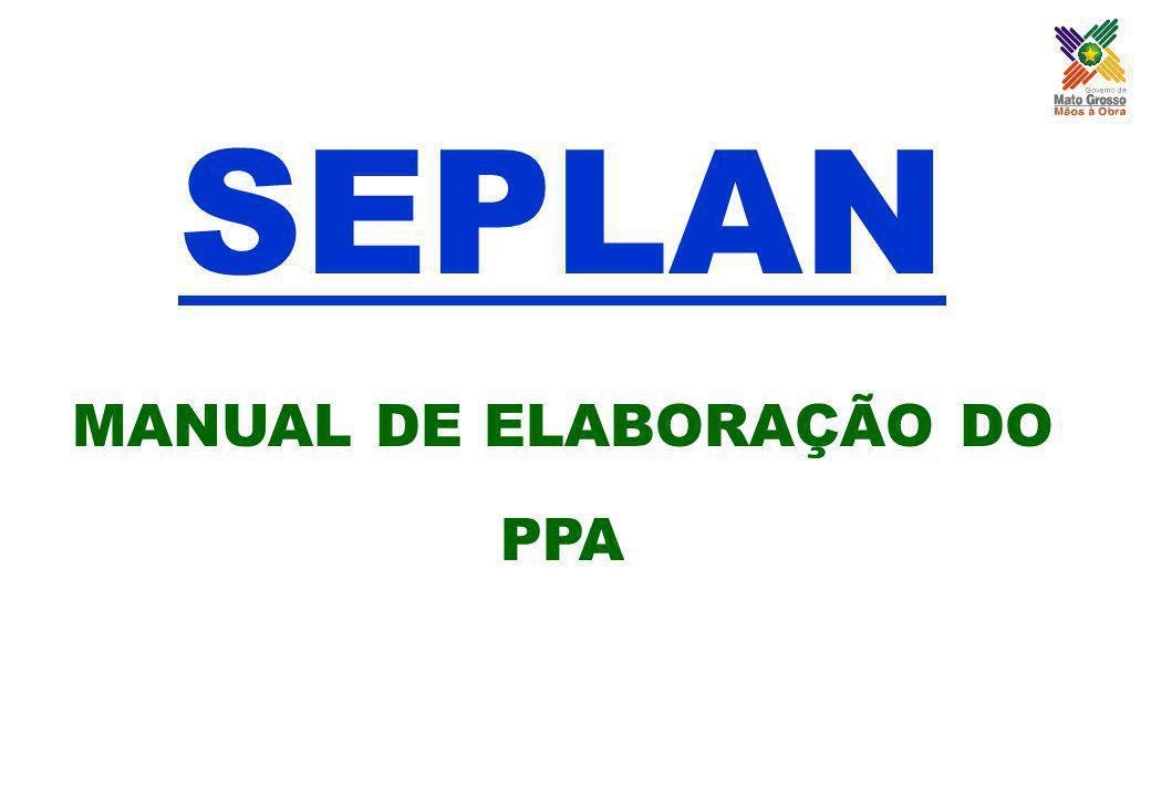Revitalização do Estado ESTRATÉGIAS 7. Garantir a qualidade do ciclo de gestão de políticas públicas, assegurando a articulação das ações governamenta