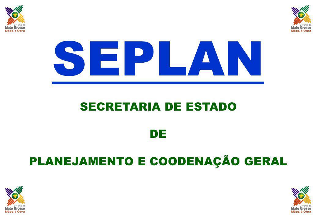 SEPLAN SECRETARIA DE ESTADO DE PLANEJAMENTO E COODENAÇÃO GERAL