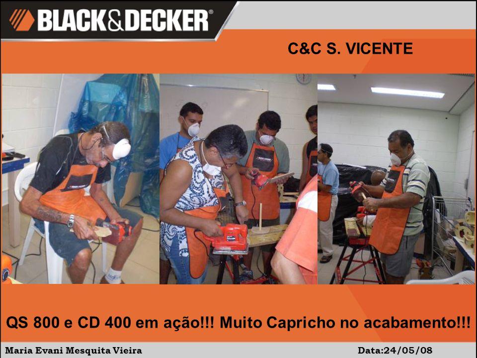 Maria Evani Mesquita Vieira Data:24/05/08 C&C S. VICENTE Hora da montagem: cola e pinador.