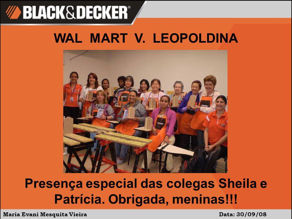 Maria Evani Mesquita Vieira Data: 30/09/08 WAL MART V.