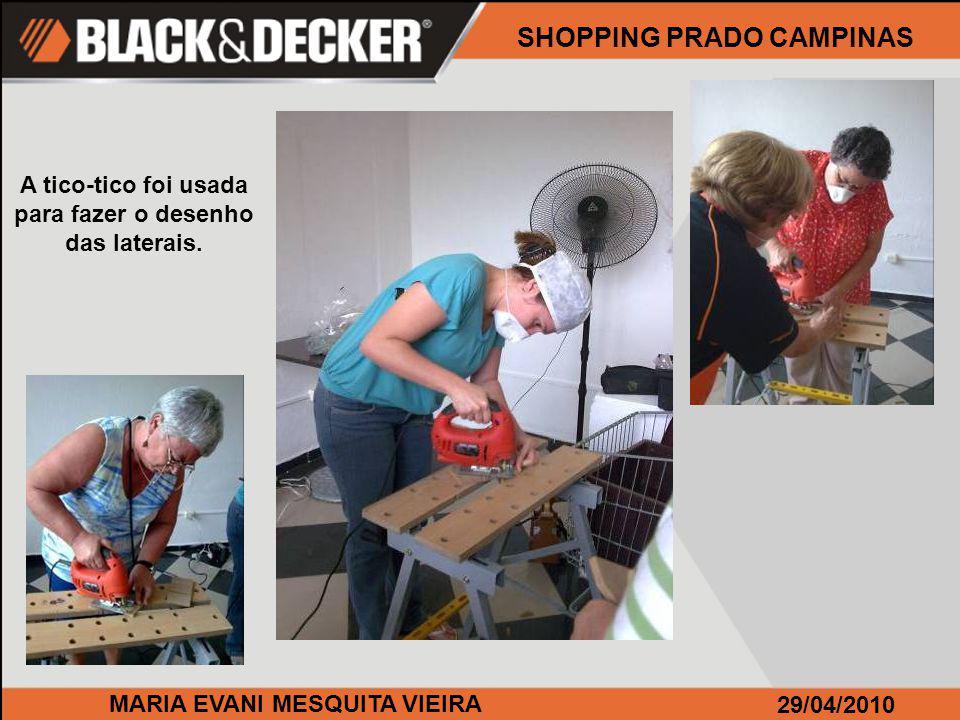 MARIA EVANI MESQUITA VIEIRA 29/04/2010 A tico-tico foi usada para fazer o desenho das laterais.