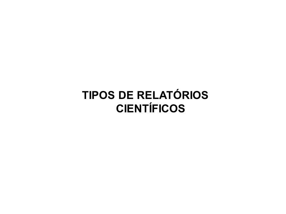 TIPOS DE RELATÓRIOS CIENTÍFICOS