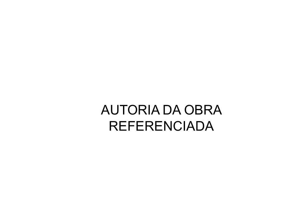 AUTORIA DA OBRA REFERENCIADA