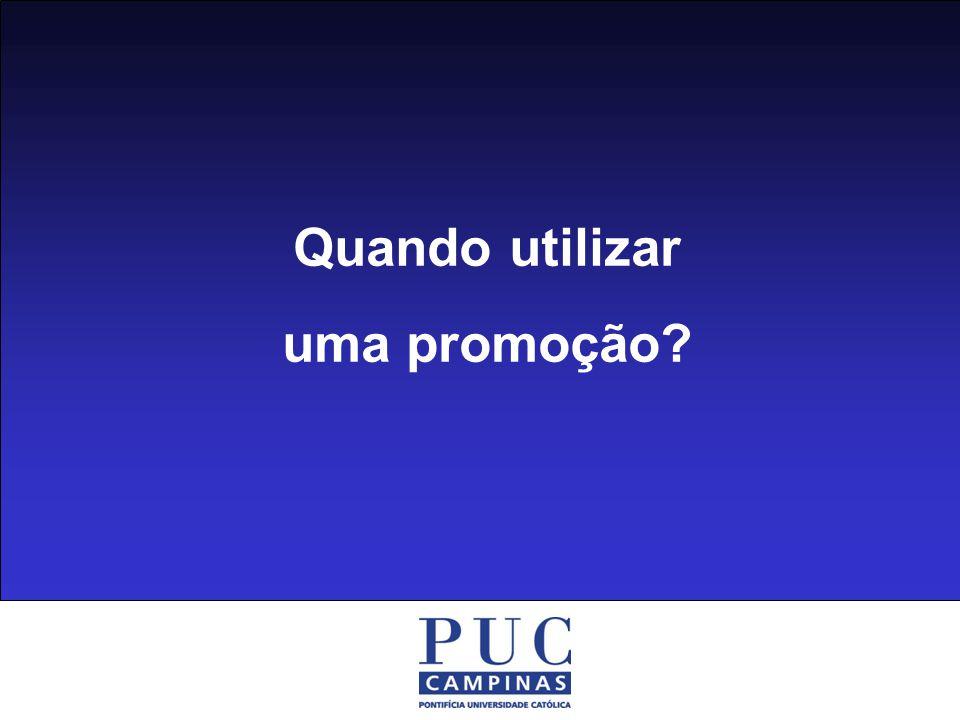 Quando utilizar uma promoção?