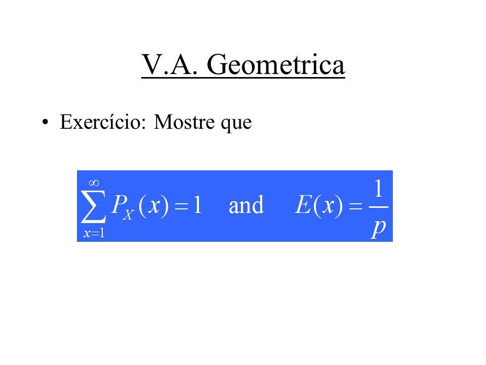 V.A. Geometrica Exercício: Mostre que