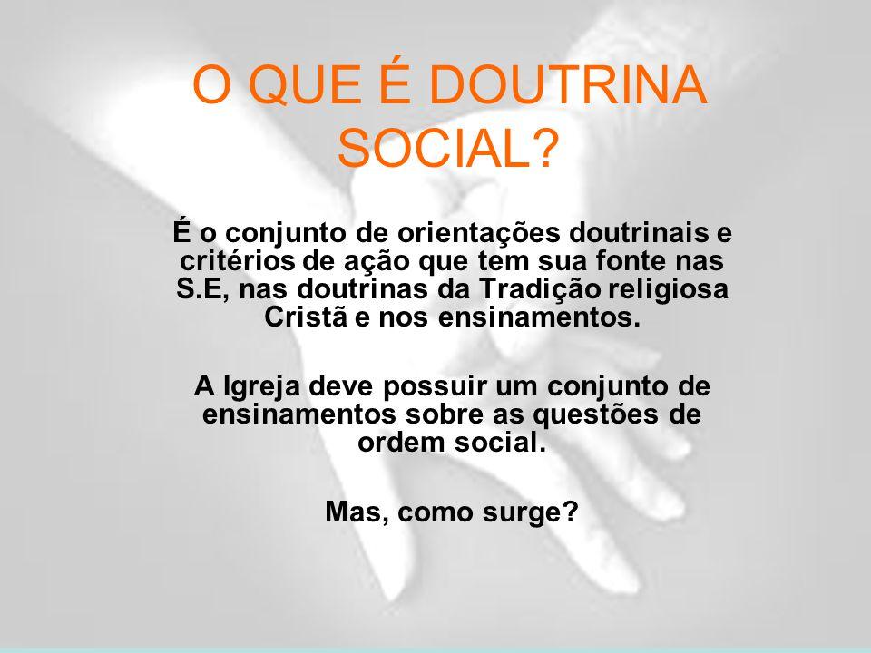 O QUE É DOUTRINA SOCIAL.