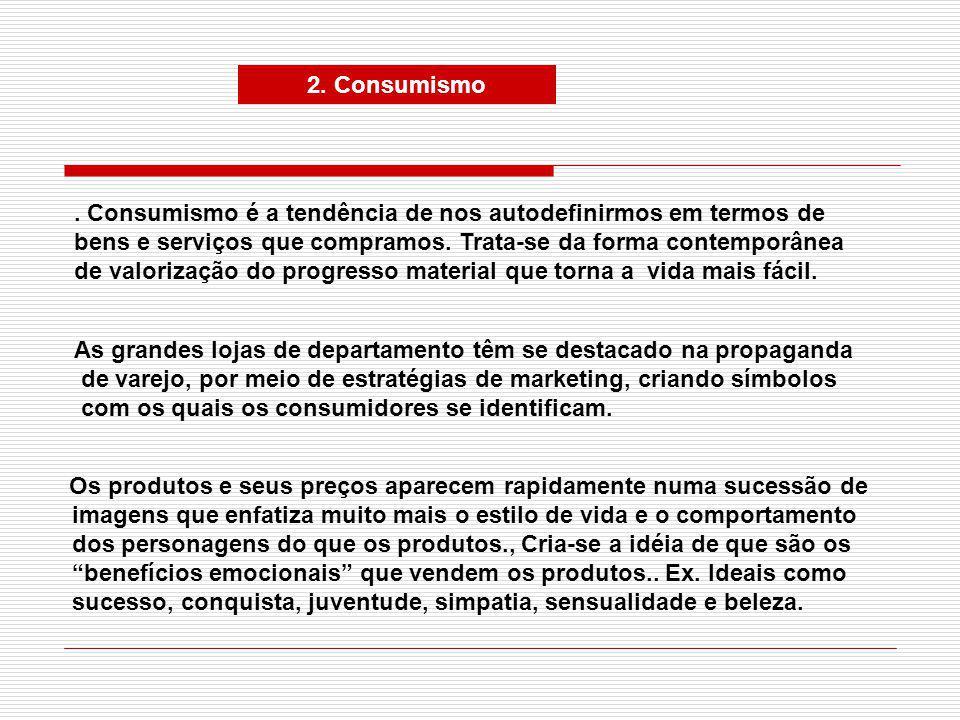 2.Consumismo.