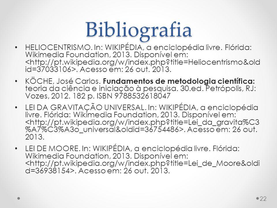 Bibliografia HELIOCENTRISMO.In: WIKIPÉDIA, a enciclopédia livre.