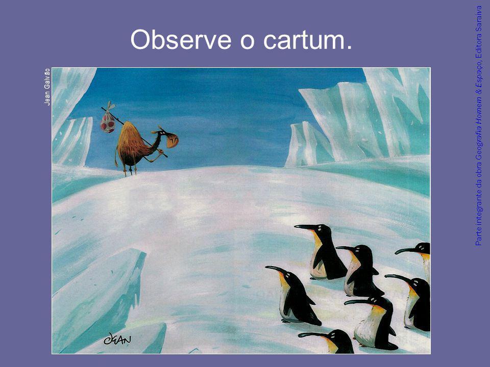 Parte integrante da obra Geografia Homem & Espaço, Editora Saraiva Conversa Por que dois fatos representados no cartum não têm sentido.