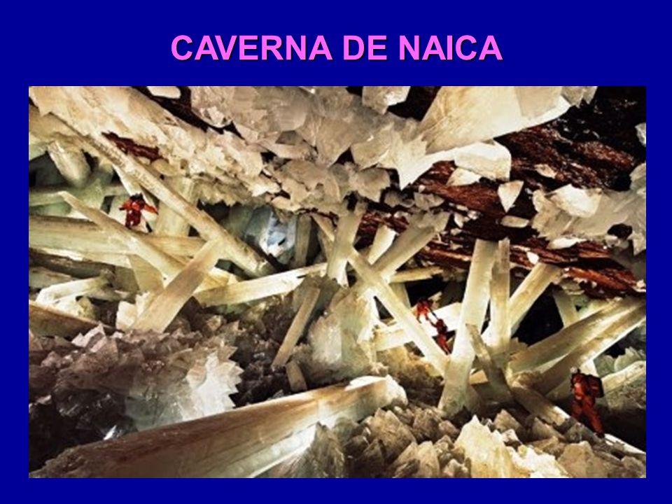 CAVERNA DE NAICA Localizada no Estado de Chihuahua, México, a cerca de 300 m abaixo de uma mina comercial.