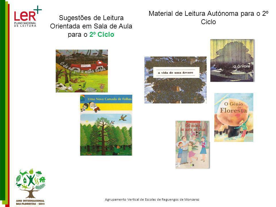 Sugestões de Leitura Orientada em Sala de Aula para o 2º Ciclo Agrupamento Vertical de Escolas de Reguengos de Monsaraz Material de Leitura Autónoma p