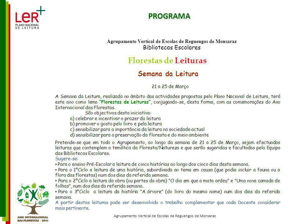 PROGRAMAPROGRAMA Bibliotecas Escolares Agrupamento Vertical de Escolas de Reguengos de Monsaraz
