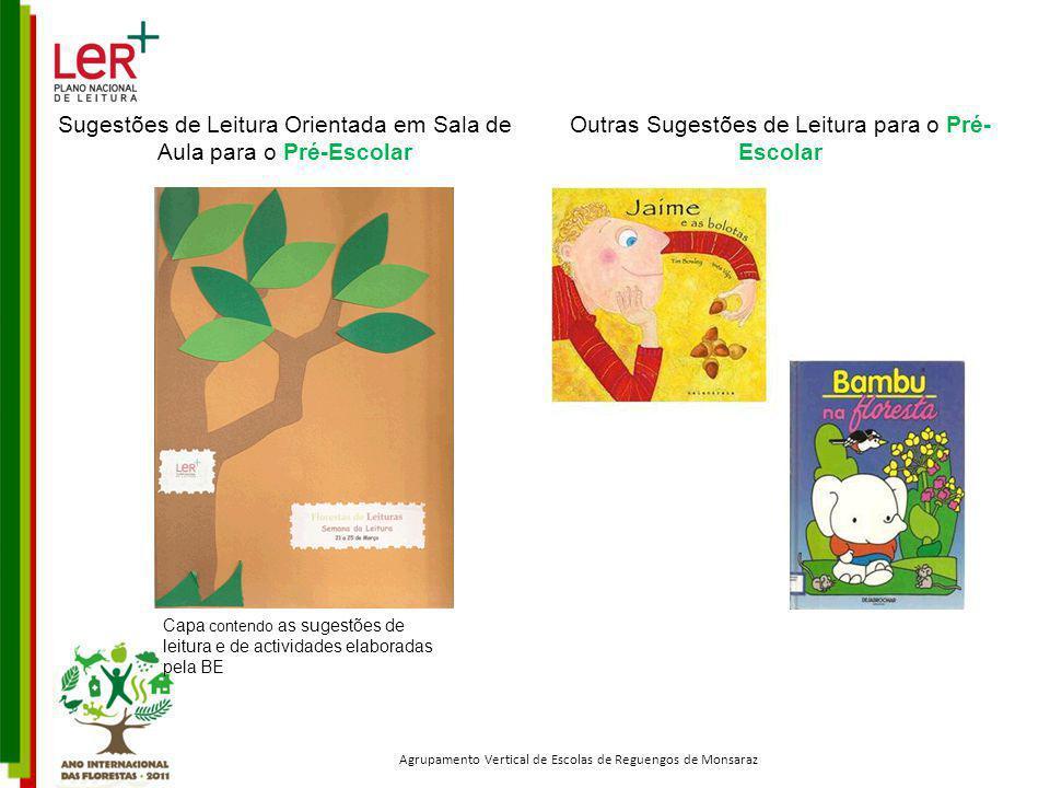 Sugestões de Leitura Orientada em Sala de Aula para o Pré-Escolar Capa contendo as sugestões de leitura e de actividades elaboradas pela BE Agrupament