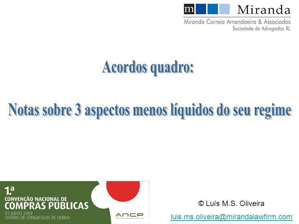 © Luís M.S. Oliveira luis.ms.oliveira@mirandalawfirm.com