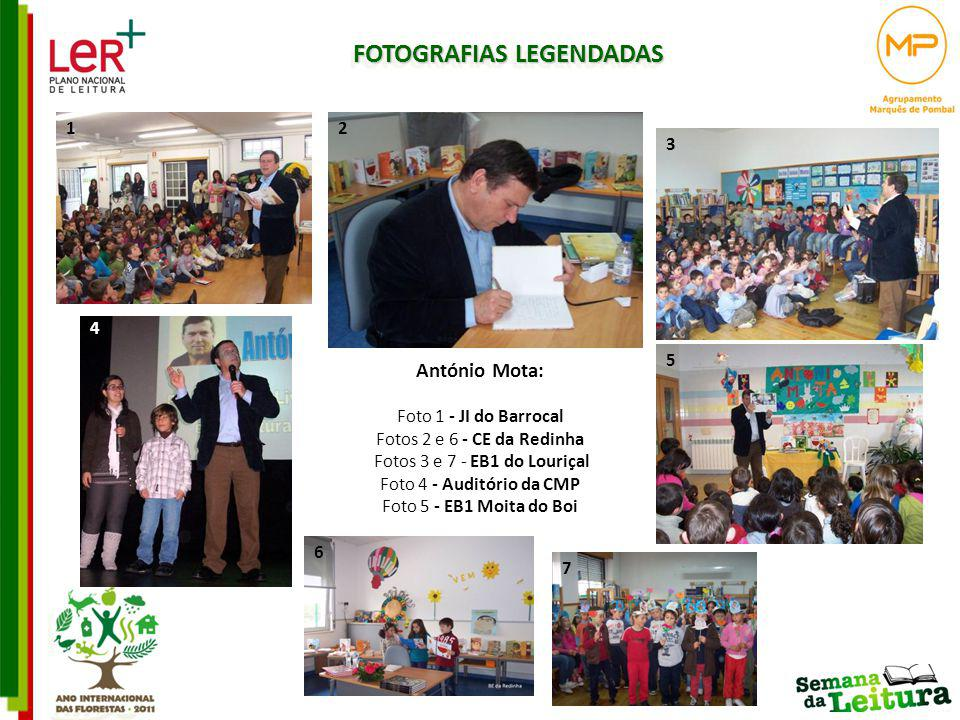 FOTOGRAFIAS LEGENDADAS 6 7 António Mota: Foto 1 - JI do Barrocal Fotos 2 e 6 - CE da Redinha Fotos 3 e 7 - EB1 do Louriçal Foto 4 - Auditório da CMP F