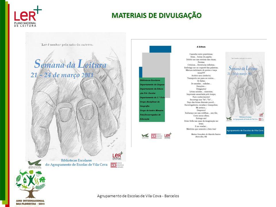 MATERIAIS DE DIVULGAÇÃO Agrupamento de Escolas de Vila Cova - Barcelos