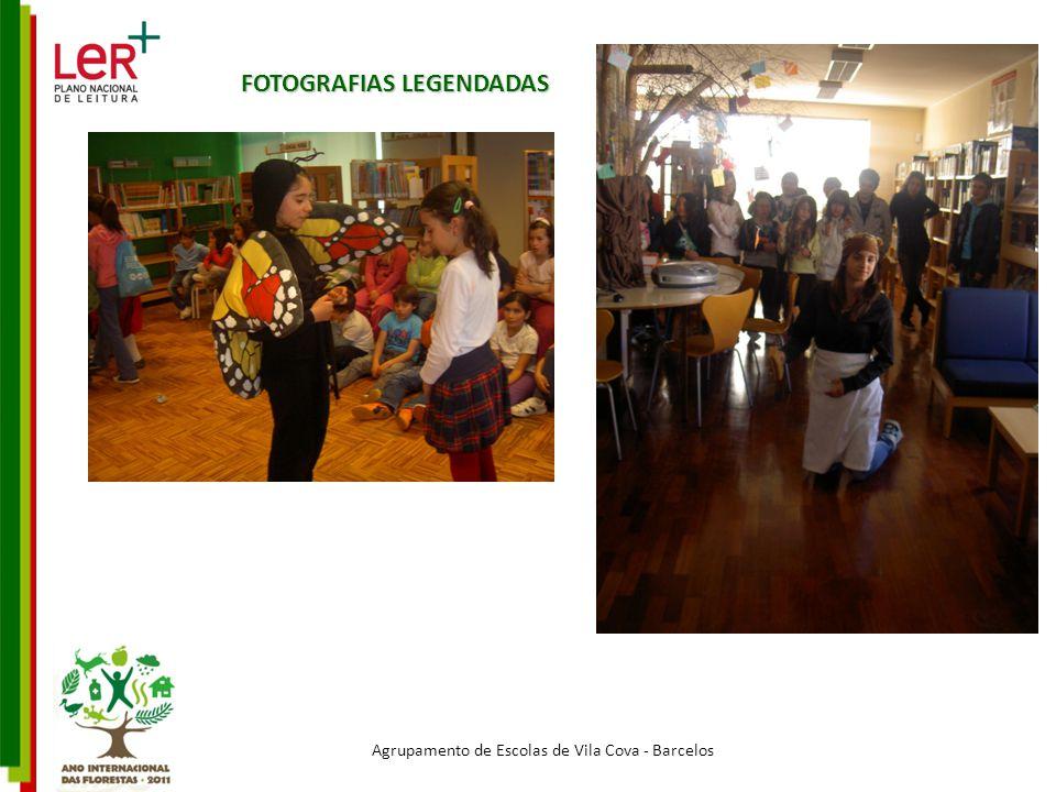 Agrupamento de Escolas de Vila Cova - Barcelos FOTOGRAFIAS LEGENDADAS