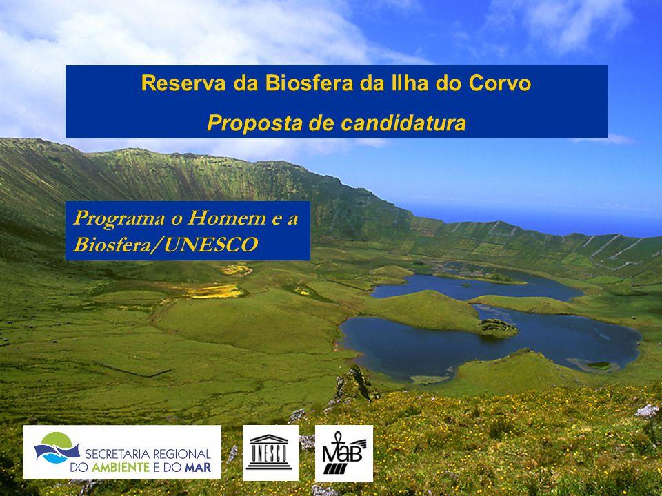 Reserva da Biosfera da Ilha do Corvo Proposta de candidatura Programa o Homem e a Biosfera/UNESCO