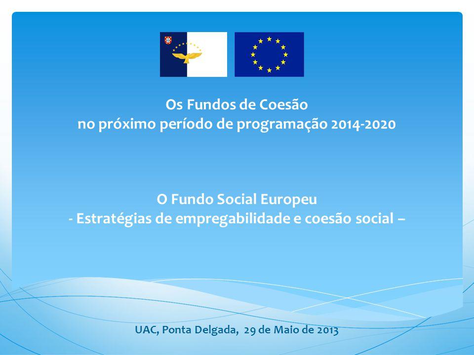O Fundo Social Europeu - FSE no financiamento de estratégias de empregabilidade e coesão social Objetivo temático: Promover a inclusão social e combater a pobreza Prioridades de Investimento: Inclusão social ativa; Desenvolvimento local e social; Melhoria do acesso a serviços; Igualdade de oportunidades e combate às descriminações; Objetivo temático e Prioridades de Investimento