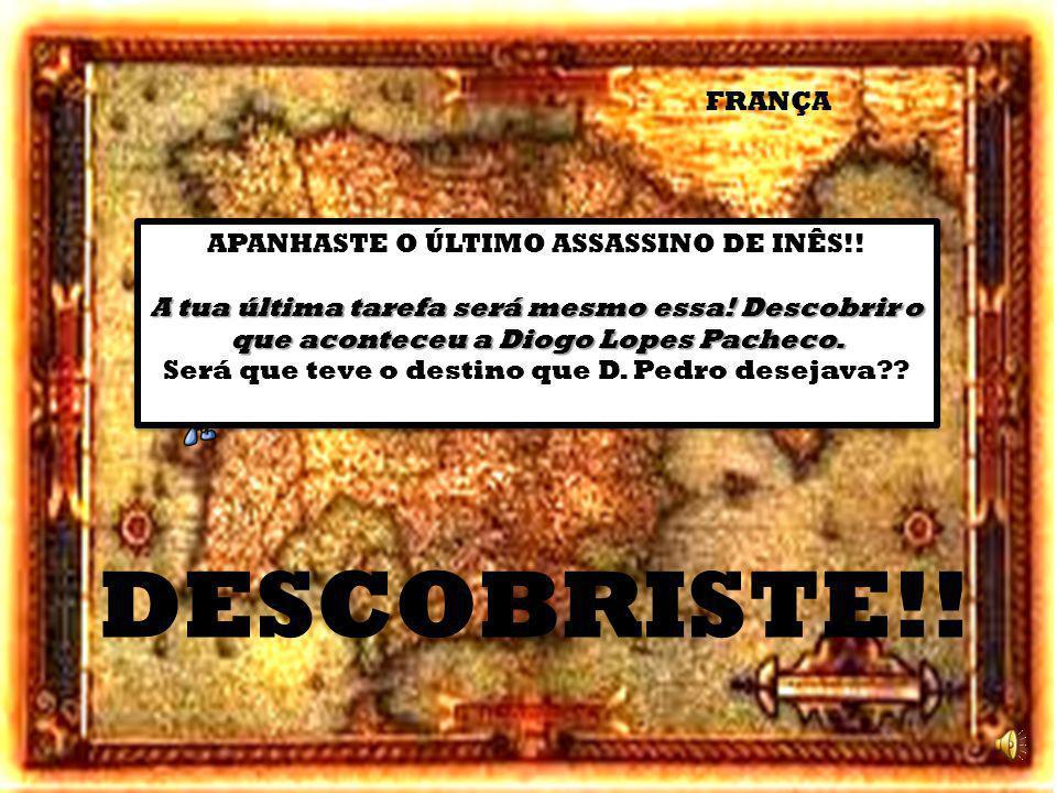 Pero Coelho e Álvaro Gonçalves foram dois dos três assassinos de Inês que foram mortos por D.