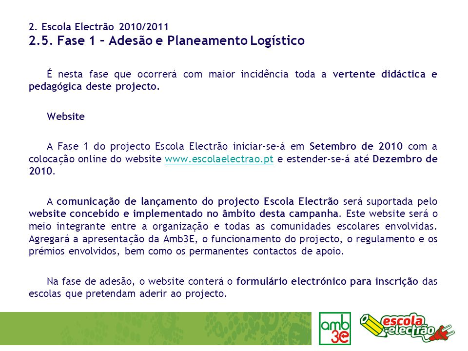 2.Escola Electrão 2010/2011 2.5.