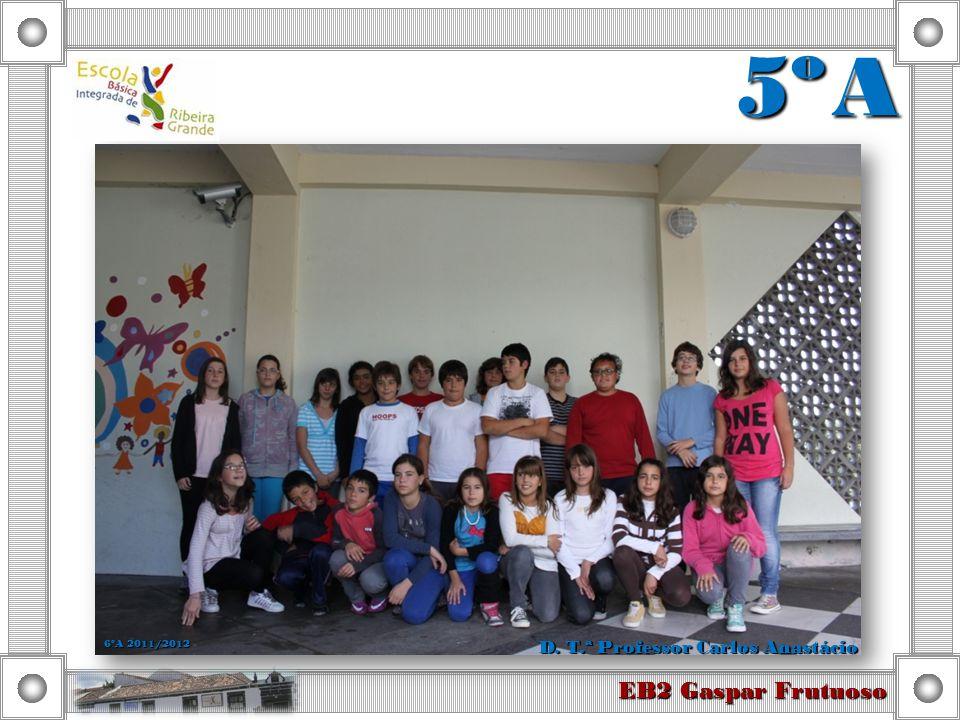 EB2 Gaspar Frutuoso 6º B D. T.ª Professora Maria de Lurdes Sousa