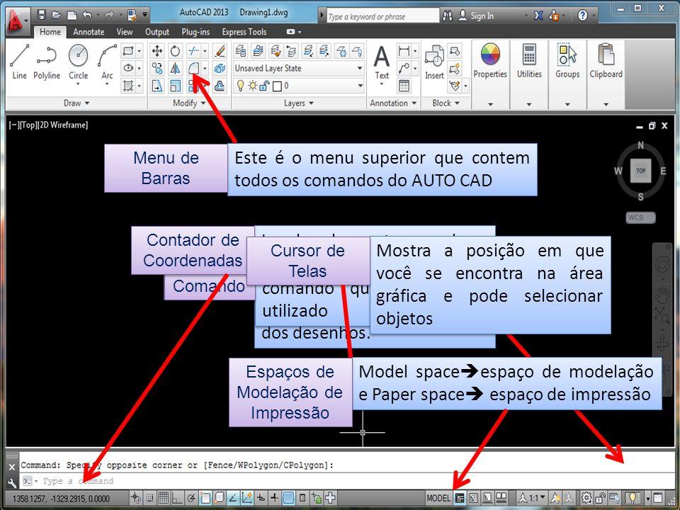 Local de visualização e utilização dos comados para construção e modificação dos desenhos. ÁREA GRÁFICA Local onde mostra o comando que está sendo uti