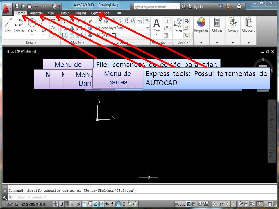 File: comandos de edição para criar, fechar, importar exportar arquivos, imprimir desenho e sair do AUTOCAD. Menu de Barras Edit/ Annotate: Edição e j