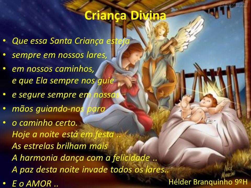 Criança Divina Que essa Santa Criança esteja sempre em nossos lares, em nossos caminhos, e que Ela sempre nos guie e segure sempre em nossas mãos guia