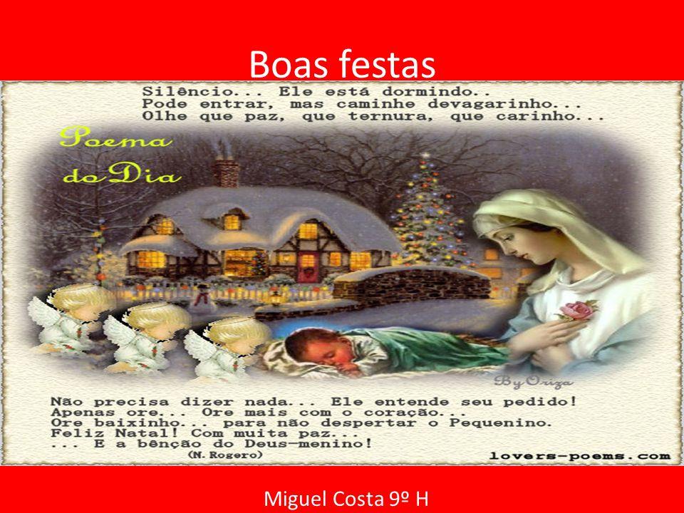 Boas festas Miguel Costa 9º H