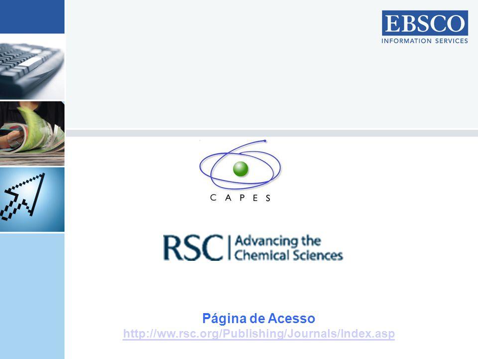 Página de Acesso http://ww.rsc.org/Publishing/Journals/Index.asp
