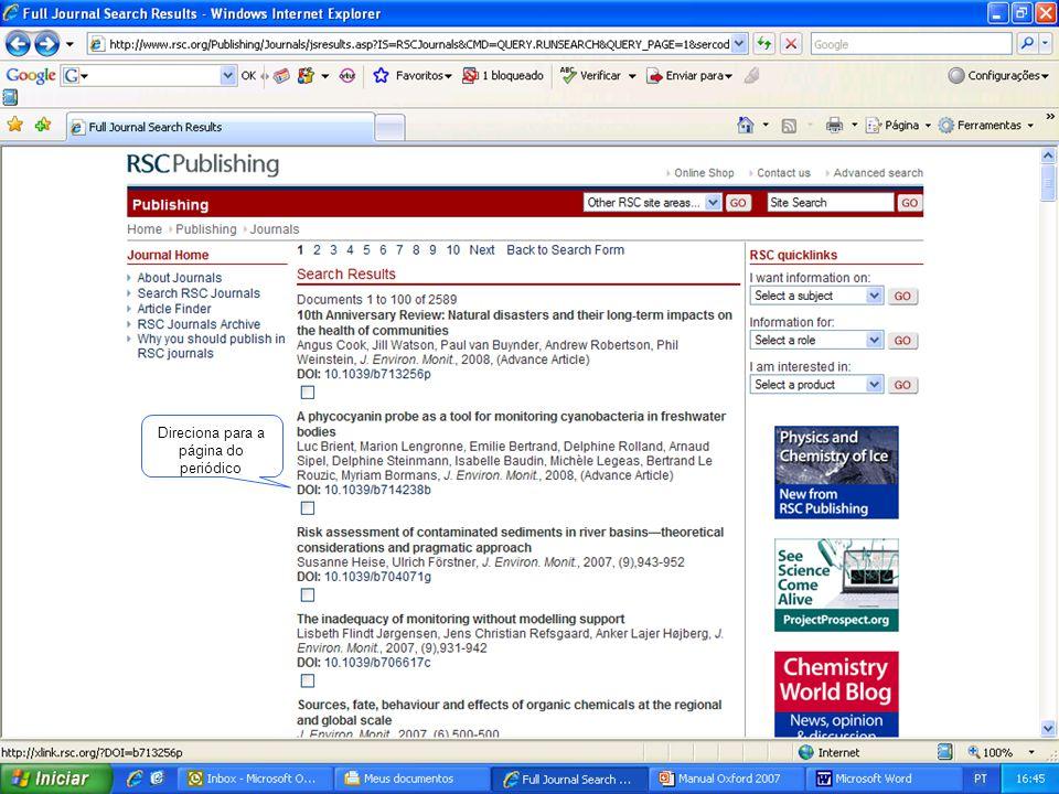 Este link informa artigos que citaram o artigo encontrado Clicando neste link, terá acesso ao artigo completo em html Direciona para artigos recentes deste periódico publicados somente na web Permite a pesquisa a partir da 1ª edição do periódico