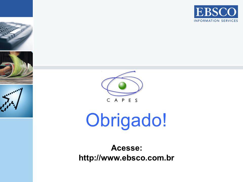 Obrigado! Acesse: http://www.ebsco.com.br